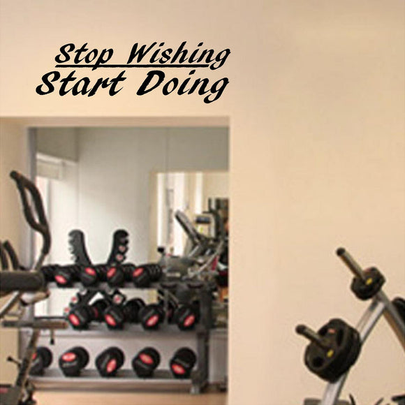 Fitness Wall Decals. Gym. Exercise: Stop Wishing. Start Doing. V2