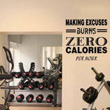 Fitness Wall Decals. Gym. Exercise:  Making Excuses Burns Zero Calories per Hour