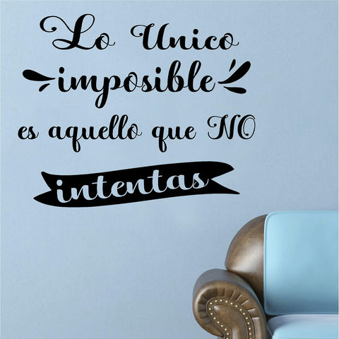 Home Decor. Wall Decal. Frases de Inspiracion. Lo Unico Imposible es