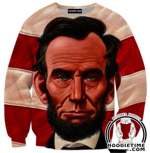 Abraham Lincoln Sweatshirt - American Political Clothing-Hoodie Time - Anime and Gaming Hoodies