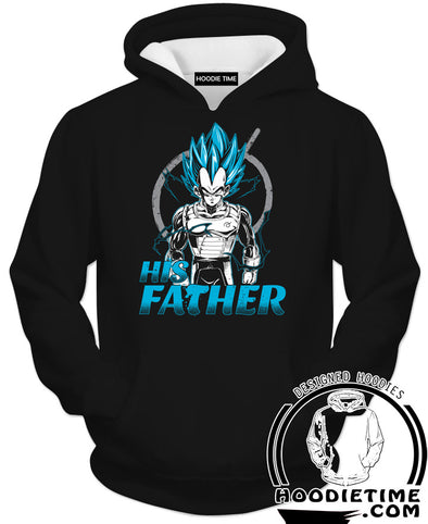 His Father Vegeta Hoodie