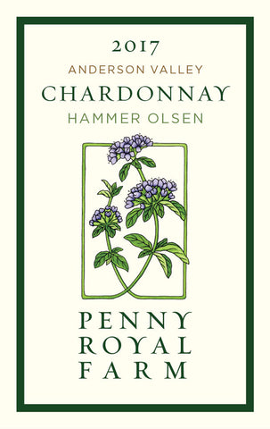 2017 Chardonnay, Hammer Olsen Vineyard, Anderson Valley, Pennyroyal Farm