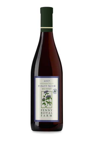 2017 Pinot Noir, Big Hendy Reserve, Anderson Valley, Pennyroyal Farm