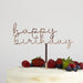 Birthday Cake Topper | Happy Font in Gold, Rose Gold, Silver or Wood