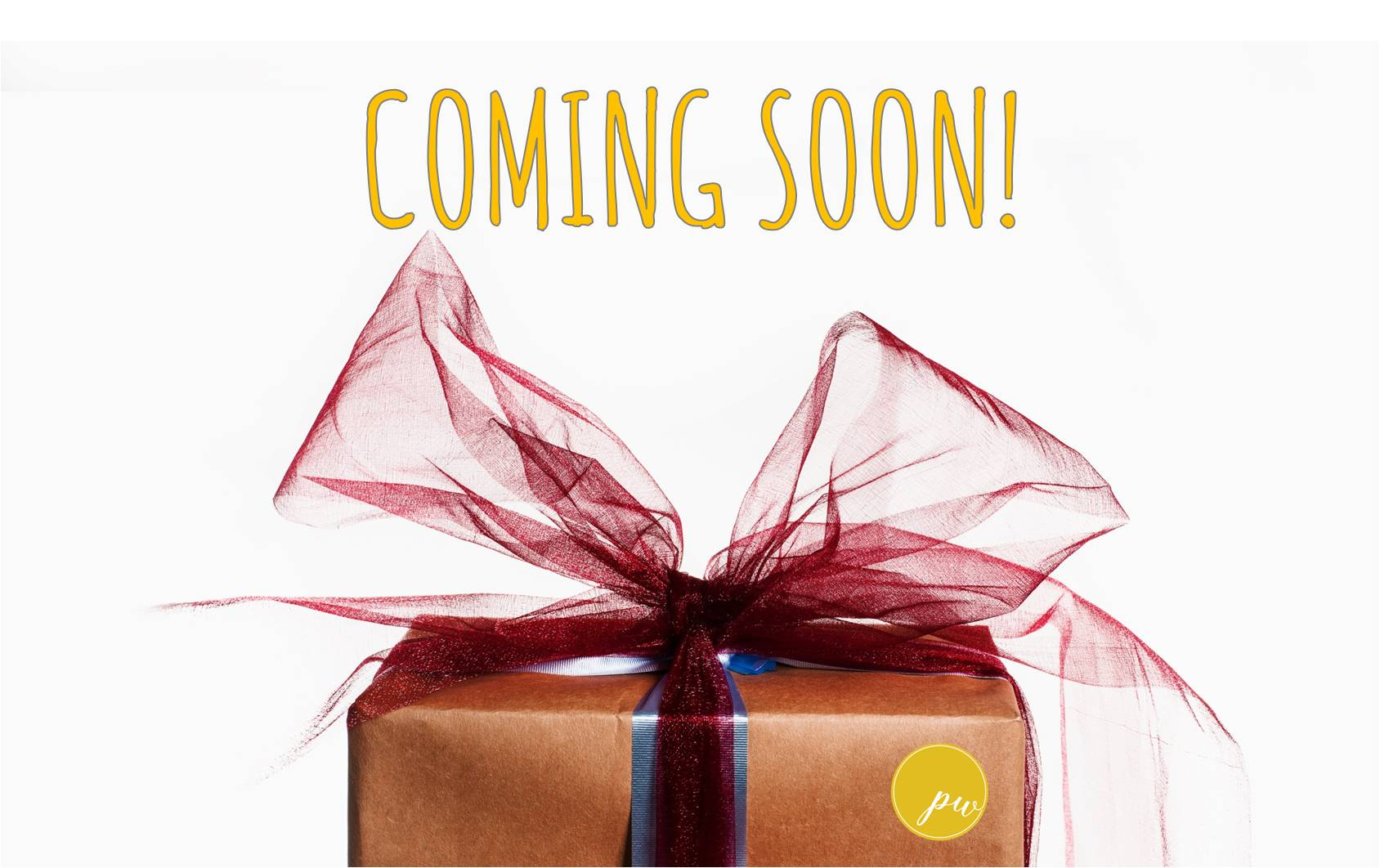 Coming Soon! Product Launch!