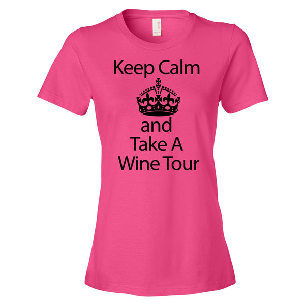 Keep Calm and Take a Wine Tour