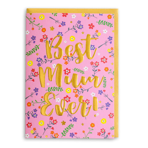 Best Mum Ever | Greeting Card