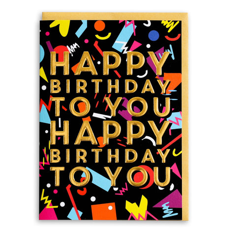 Happy Birthday To You | Greeting Card
