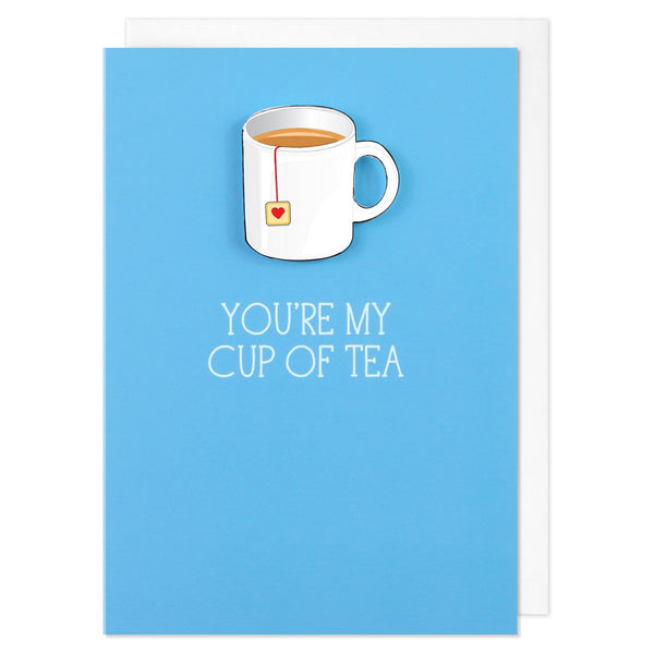 You're My Cup of Tea - TACHE