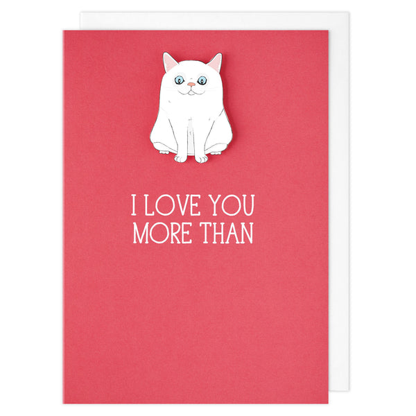 I Love You More Than Cats - TACHE
