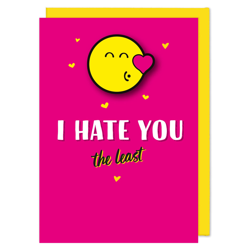 Smiley I Hate You The Least Girl Greeting Card  f58a2973ab86