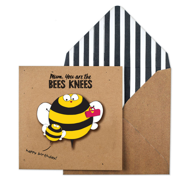 Mum You're The Bee's Knee's