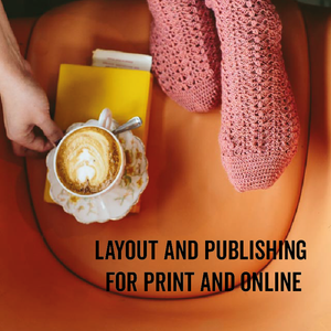 Layout and Publishing for Print and Online