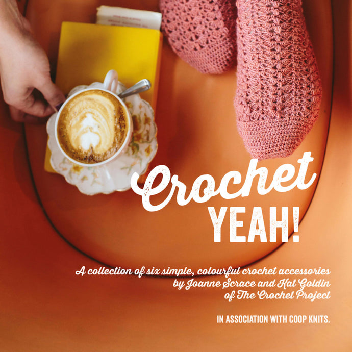 Crochet Yeah! - Six Crochet Accessories Patterns