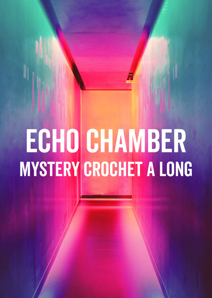 Echo Chamber Shawl - Mystery Crochet-A-Long - Yarn Packs