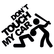 "13*11cm ""Don't Touch My Car!"" Funny Vinyl Decals JDM Dub Euro for Car Body Window Motorcycle Humour Car Stickers Black/Silver"