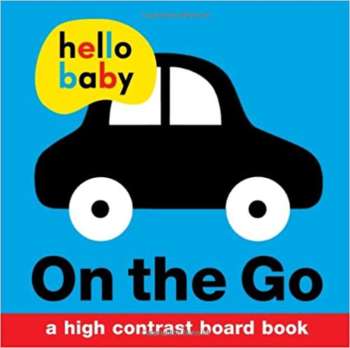 hello-baby:-on-the-go:-a-high-contrast-board-book
