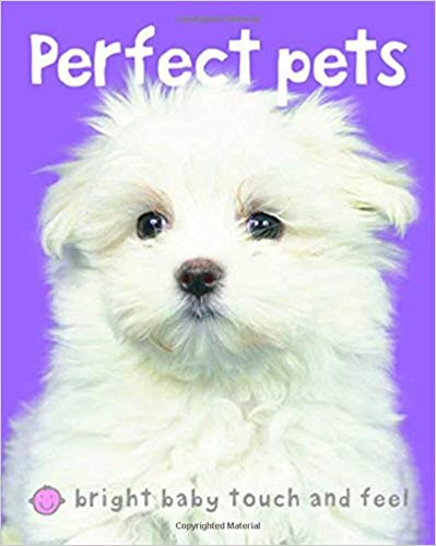 bright-baby-touch-&-feel-perfect-pets-(bright-baby-touch-and-feel)