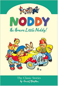 be-brave,-little-noddy!:-13-(the-noddy-books)