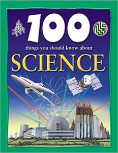 100-things-you-should-know-about-science