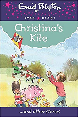 christina's-kite-(enid-blyton:-star-reads-series-9)