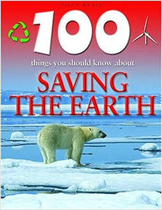 100-things-you-should-know-about-saving-the-earth