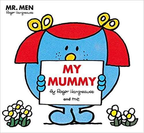 mr-men:-my-mummy-(mr.-men-and-little-miss-picture-books)