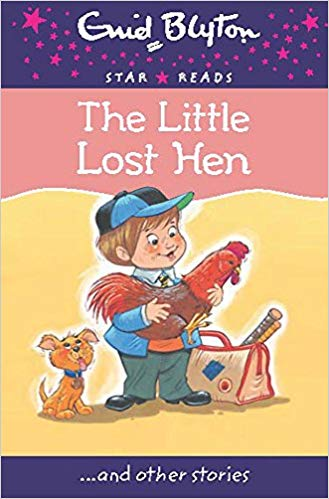 the-little-lost-hen-(enid-blyton:-star-reads-series-8)