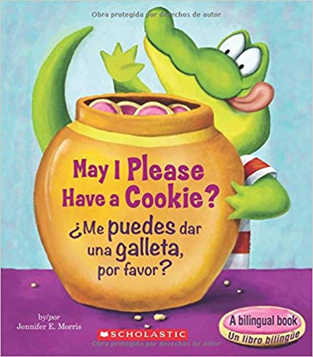may-i-please-have-a-cookie?-/¿me-puedes-dar-una-galleta,-por-favor?-(bilingual)-(scholastic-reader,-level-1)