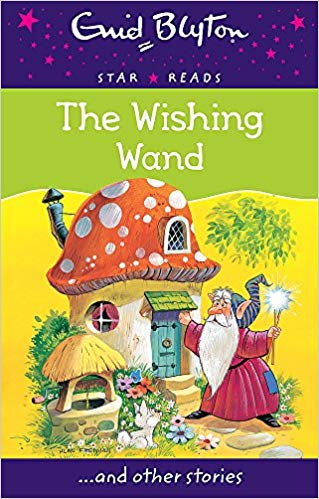 the-wishing-wand-(enid-blyton:-star-reads-series-7)