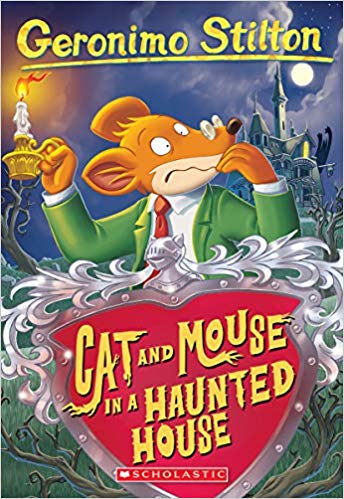 cat-and-mouse-in-a-haunted-house:-03-geronimo-stilton