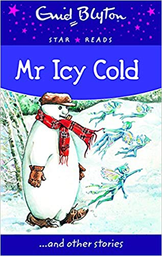 mr-icy-cold-(enid-blyton:-star-reads-series-7)