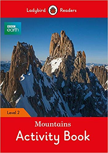 bbc-earth:-mountains-activity-book---ladybird-readers-level-2-(ladybird-readers:-bbc-earth,-level-2)