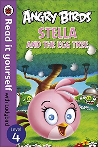 angry-birds:-stella-and-the-egg-tree---read-it-yourself-with