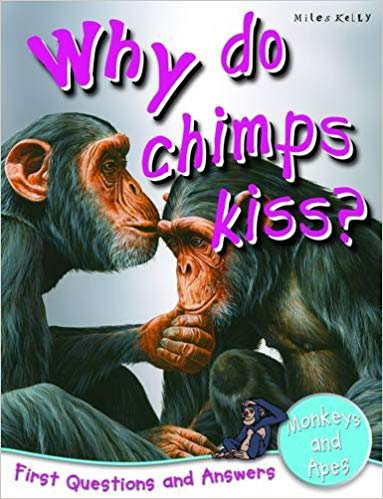 why-do-chimps-kiss?-(first-questions/answers-monkey)
