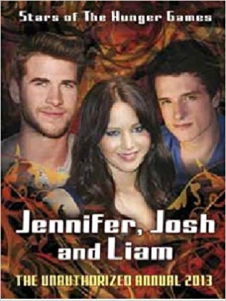 jennifer,-josh,-liam:-stars-of-the-hunger-games-(annuals-2013)