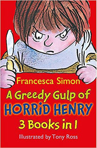 a-greedy-gulp-of-horrid-henry-3-in-1:-horrid-henry-abominable-snowman/robs-the-bank/wakes-the-dead