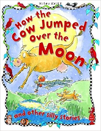 silly-stories:-how-the-cow-jumped-over-the-moon