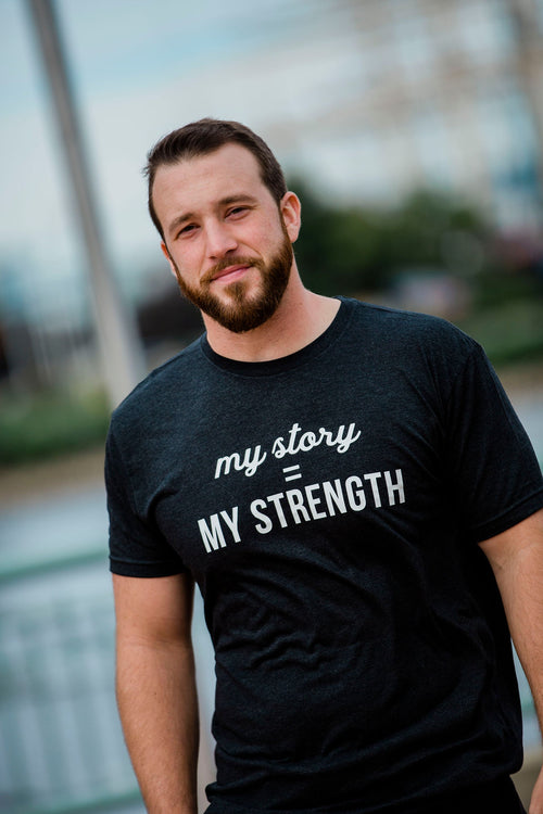 My Story Is My Strength (Men's)