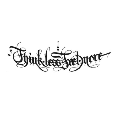Think Less Feel More - Pack - ArtWear Tattoo