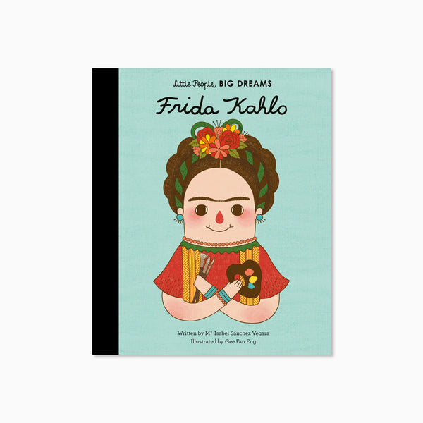 Little People Big Dreams: Frida Kahlo Book