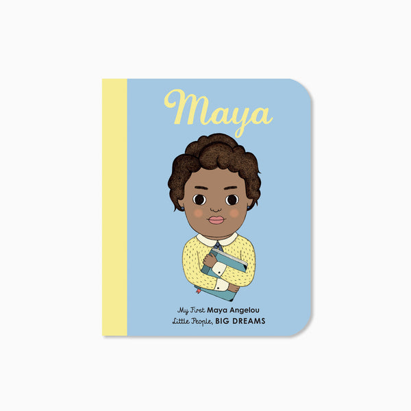 My First Little People Big Dreams: Maya Angelou Book