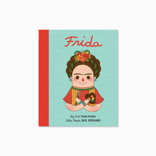 My First Little People Big Dreams: Frida Kahlo Book