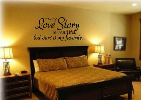 """Every Love Story is beautiful""  Quote Decal"