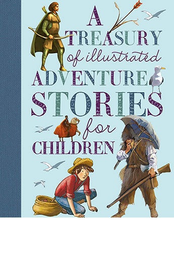 Treasury of Illustrated Adventure Stories, A