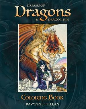 Dreams of dragons and dragons kin coloring book