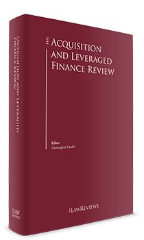 The Acquisition and Leveraged Finance Review - 4th Edition