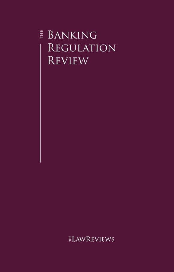 The Banking Regulation Review - 12th Edition