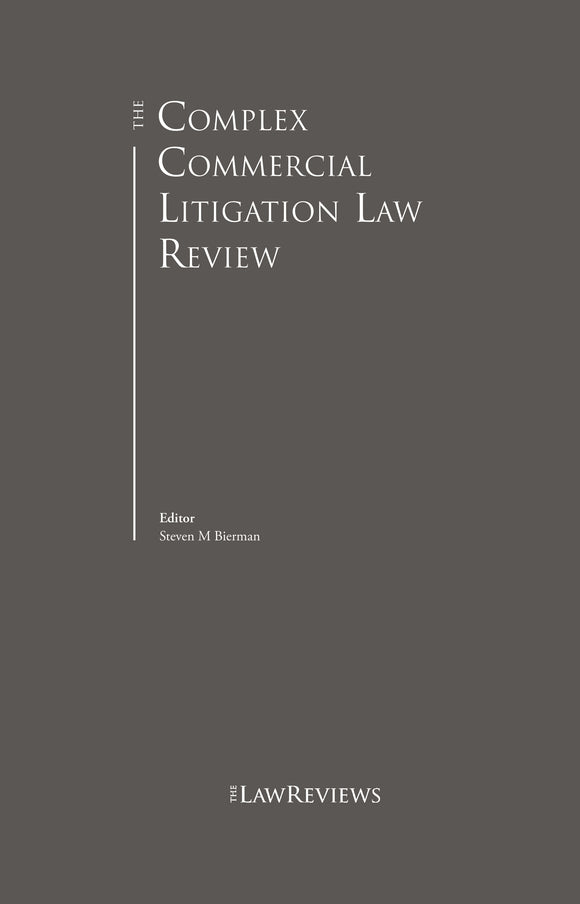 The Complex Commercial Litigation Law Review - 3rd Edition