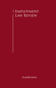The Employment Law Review - 12th Edition